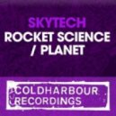 Skytech - Rocket Science (Original Mix)