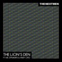 The Nextmen - The Lion\'s Den (feat. Ms. Dynamite & Andy Cato) (Club Version)