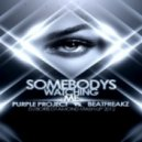 Purple Project vs Beatfreakz - Somebodys Watching Me (Dj Boris D1AMOND Mash-up 2012)