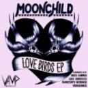 Moonchild - Love Birds (Original Mix)