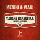 Menini & Viani  -  Mexican (Original Mix)