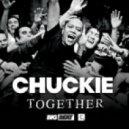 Chuckie - Together (Original Club Mix)