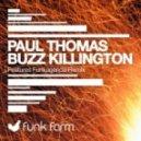 Paul Thomas - Buzz Killington (Funkagenda Remix)