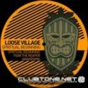 Loose Village - Spiritual Beginning (Original Mix)