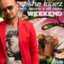 Sasha Lopez feat. Broono & Ale Blake - Weekend (Cody B Remix)
