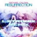 Michael Calfan, Axwell - Resurrection (LX-Tronix Remix)