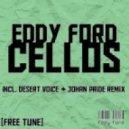 Eddy Ford - Cellos (Original Mix)