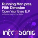 Running Man pres. Fifth Dimension - Open Your Eyes (Original Mix)