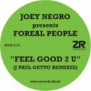 Joey Negro - Feel Good 2 U (J Paul Getto Remix)
