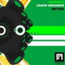 Vadim Dreamer - Metida (Josh Perry Remix)