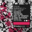 Steve Baravelli & William P - Senses (Official Art Of Trance 2012 Anthem) (Original Mix)