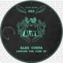Alex Costa - Looking For Time (Original Mix)