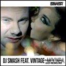 Dj Smash feat Vintage - Moscow (Alex Menco club remix)