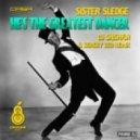 Sister Sledge - He's The Greatest Dancer (DJ Shishkin & Sergey Zed Remix)