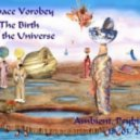Space Vorobey - The Birth of the Universe