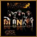 Haezer - Monkey (Pelussje Remix)