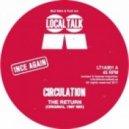 Circulation - The Return (Original 1997 Mix)