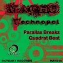 Macho - Technopol (Parallax Breakz Remix)