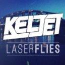 Keljet - Laserflies (Original Mix)