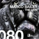 Marco Bailey - The Lion (Original Mix)