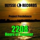 Project Freshdance  - 2208 Hours Of Summer ( Anton Bubnov Remix)
