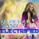 Andreea Banica - Electrified (Sagi Abitbul Official Remix)
