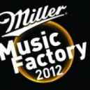 Dj Zem  - Miller Music Factory 2012