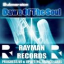 Submersion - Dawn Of The Soul (Original Mix)