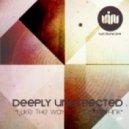 Deeply Unexpected - Deleemata
