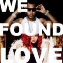 Rihanna - We Found Love (DJ Radoske bootleg 2012)