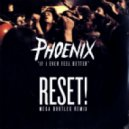Phoenix - If I Ever Feel Better (RESET! bootleg remix)