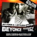 Beyonce - Naughty Girl (JAY FOKIN & DJ STYLEZZ Remix)