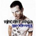 Vincent Vega - Bexwell (Josh & Finn Remix)