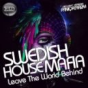 Swedish House Mafia - Leave The World Behind (The Paniqfear2m Dub Mix)