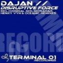 DaJan - Disruptive Force (Oceanic Remix)