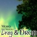Moro - Drag & Drop (Original Mix)