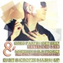 Greg Parys & Whiteside & Slin Project - Get Sexy All That I Need (DJ BIT & CROYZE MASH - UP)