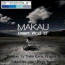 Makau - Desert Wind (Original Mix)