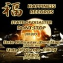 State Of Disaster - Dont Stop (Original Mix)