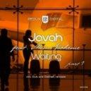 Javah feat. Mimi Boheme - Waiting (Didimek Can't Wait Remix)