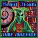 Alien Jesus - Time Machine Original Mix
