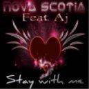 Nova Scotia feat. Aj - Stay With Me (Ron Ewens Radio Mix)