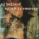 CJ Bolland - Sugar Is Sweeter (Armand's Drum 'N' Bass Mix)