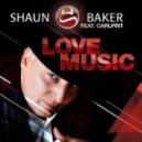 Shaun Baker Feat. Carlprit - Love Music (Martin Silence Remix)
