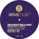 Delia Ros & Mela Lopez - Draw Me A Smile