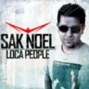 Sak Noel - Loca People (Dj Renat Remix)