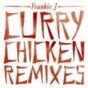 Frankie J - Curry Chicken (Tim Rella Remix)