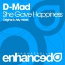 D-Mad - She Gave Happiness (Original mix)