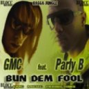 GMC feat. Parly B - Bun Dem Fool