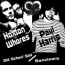 Hoxton Whores & Paul Harris - Old School Shit (Original Mix)